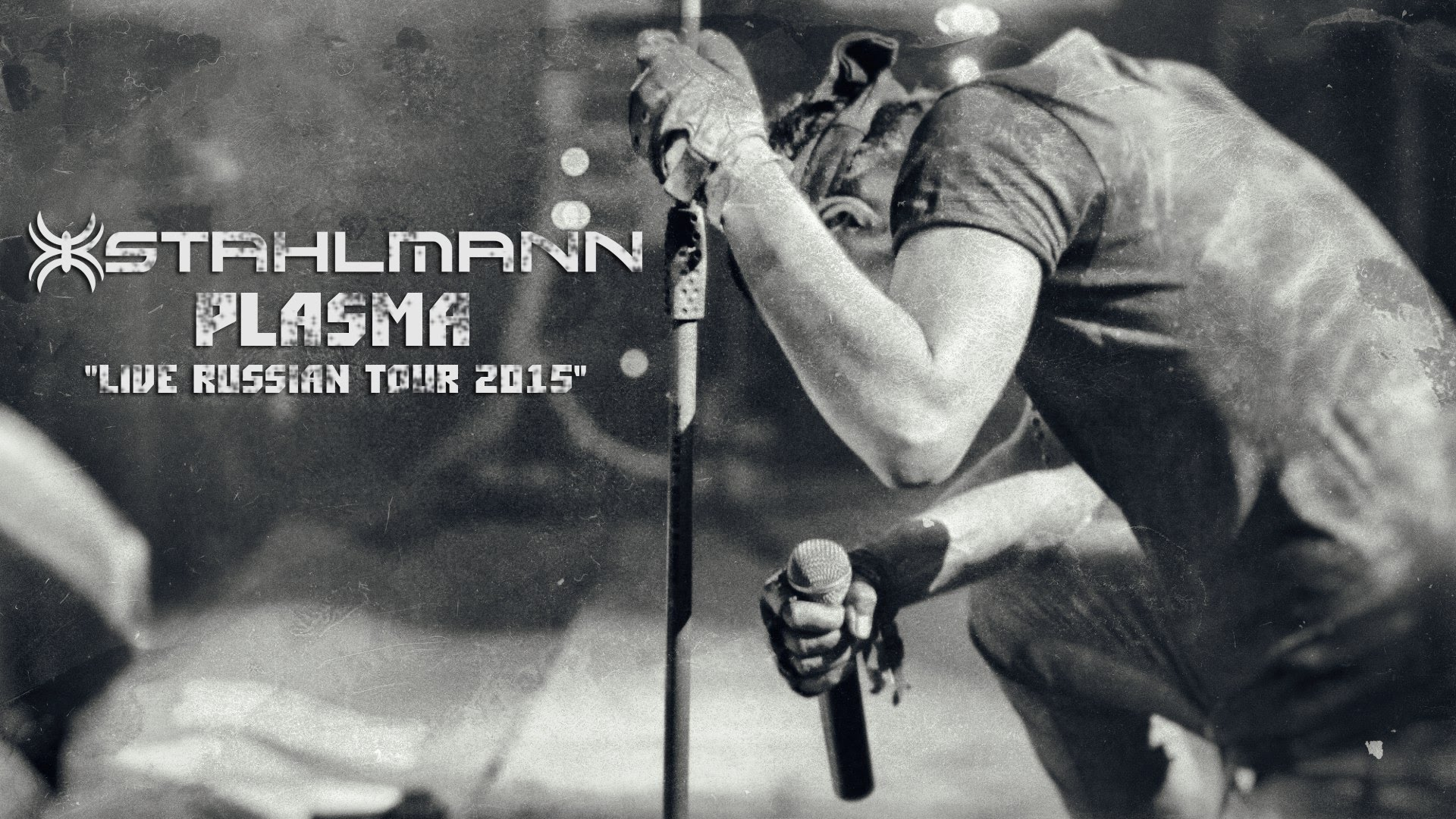 "Stahlmann – Plasma ""LIVE RUSSIAN TOUR 2015"" (official video)"