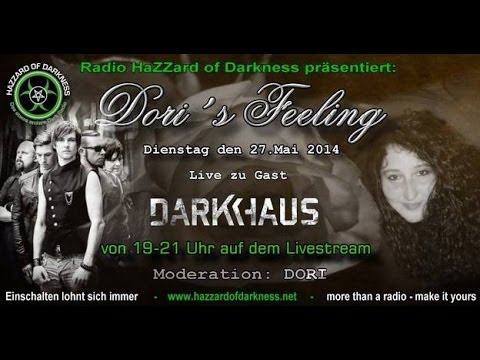 Radio Hazzard of Darkness - Dori's Feeling mit Darkhaus