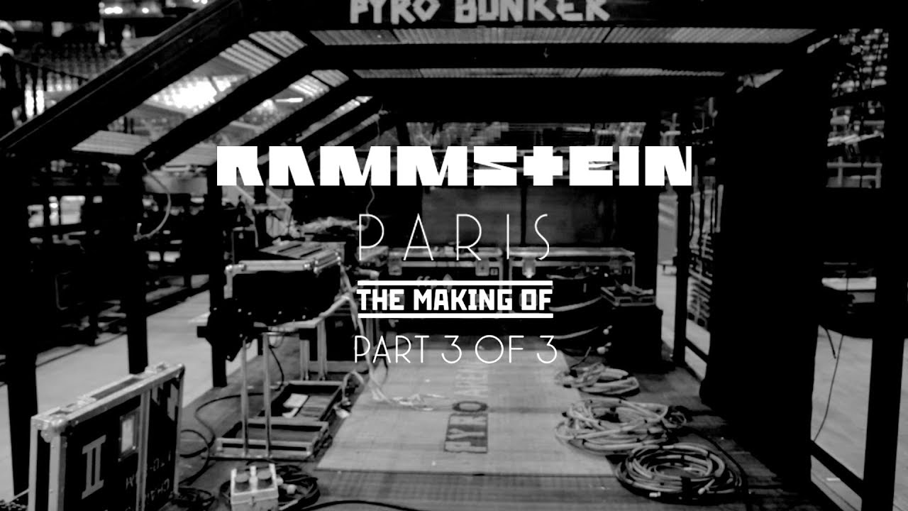 Rammstein: Paris - The Making Of 3/3 (Official)