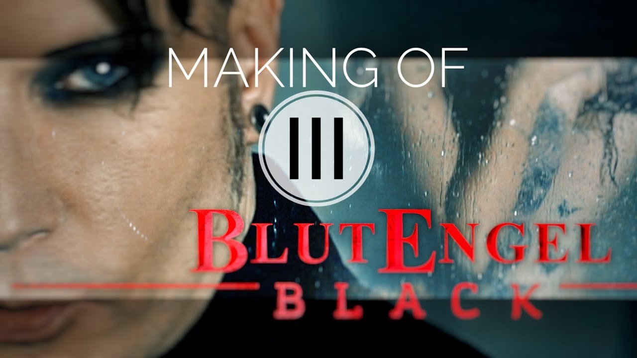 BLUTENGEL MAKING OF BLACK PART #3/3