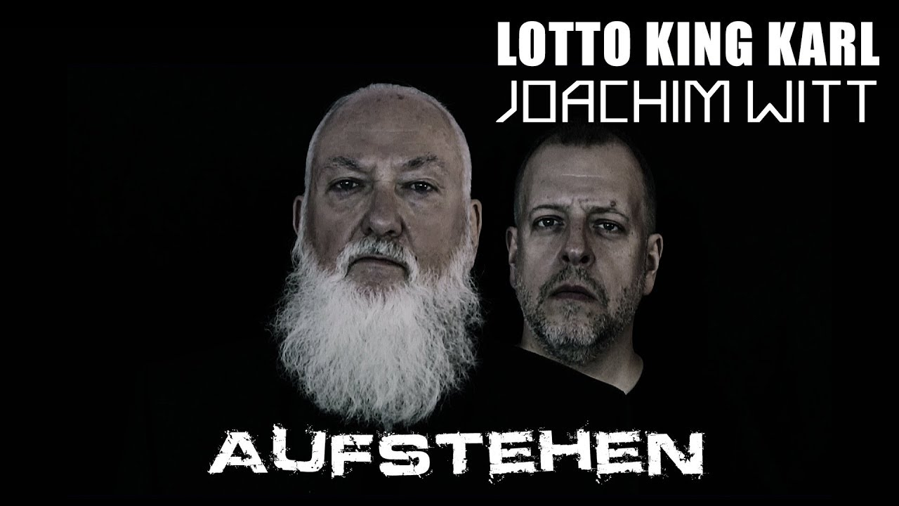 Lotto King Karl & Joachim Witt - Aufstehen (Official Video)