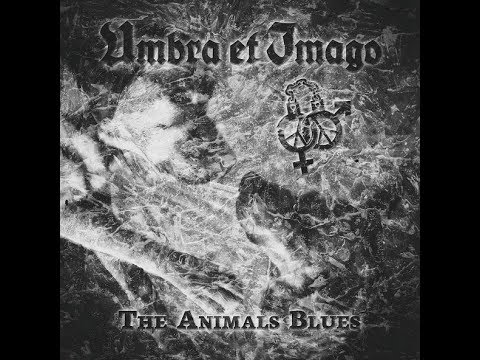 Umbra et Imago – THE ANIMAL'S BLUES – official Videoclip