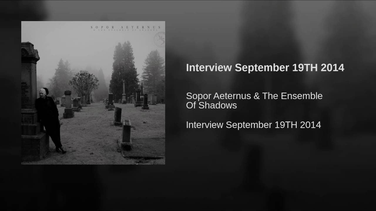 Sopor Aeternus - Interview September 19TH 2014