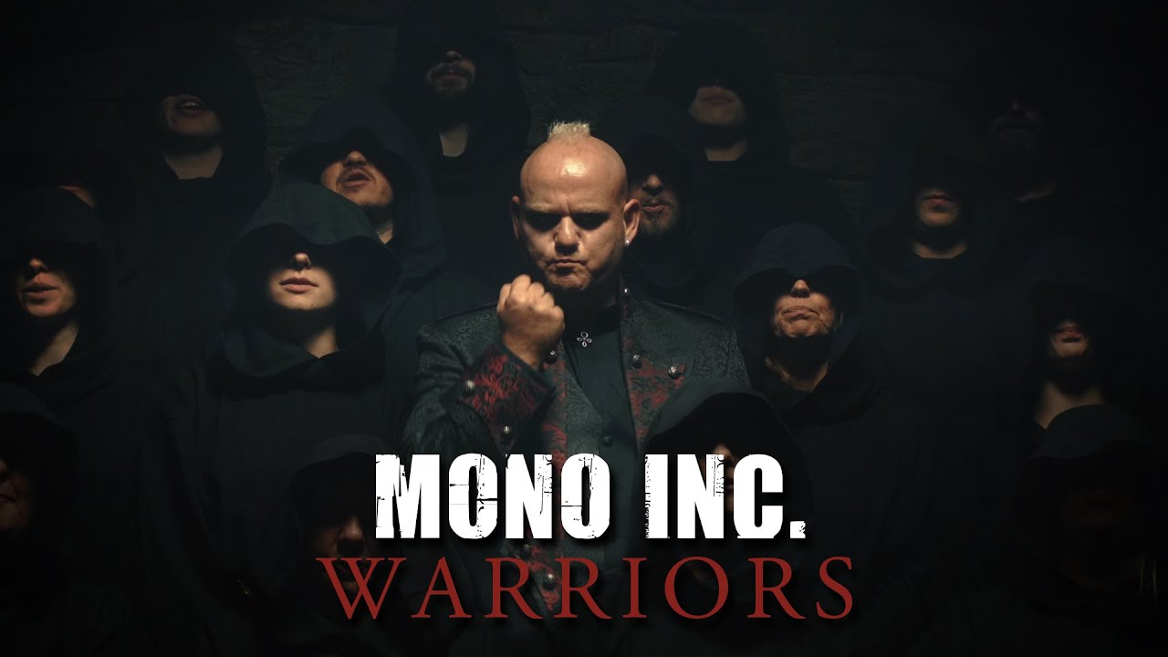 MONO INC. - Warriors (Official Video)