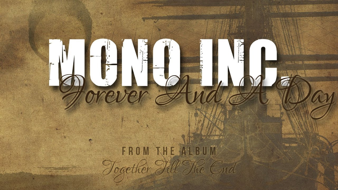 MONO INC. - Forever And A Day [Lyric Video]