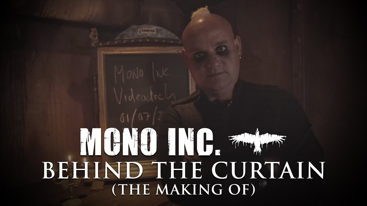 MONO INC. - Behind The Curtain (The Making Of)