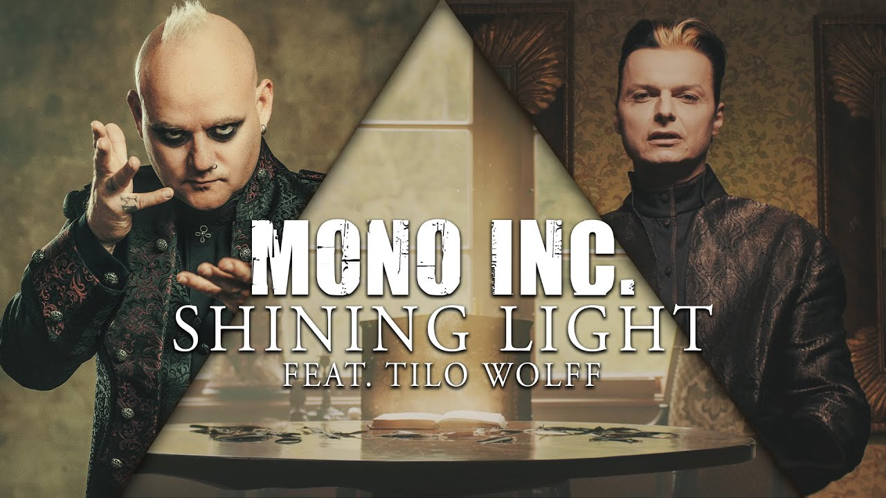 MONO INC. - Shining Light feat. Tilo Wolff from Lacrimosa (Official Video)