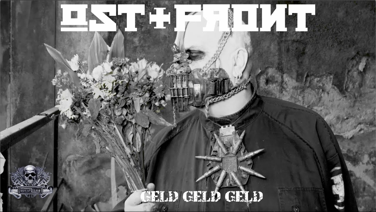 OST+FRONT - Geld Geld Geld (Official Music Video)