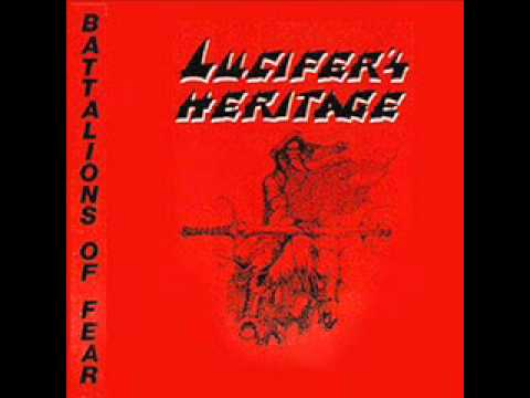 Lucifer's Heritage - Battalions Of Fear