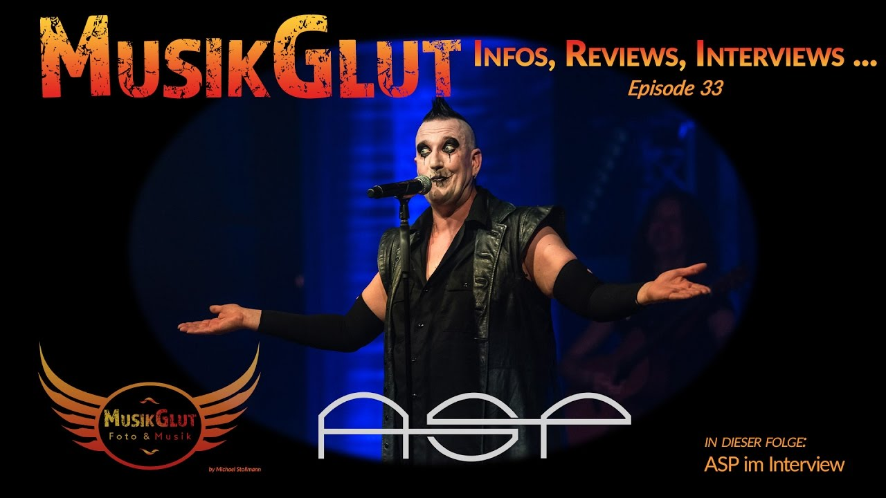 ASP im Interview | Musikglut 33