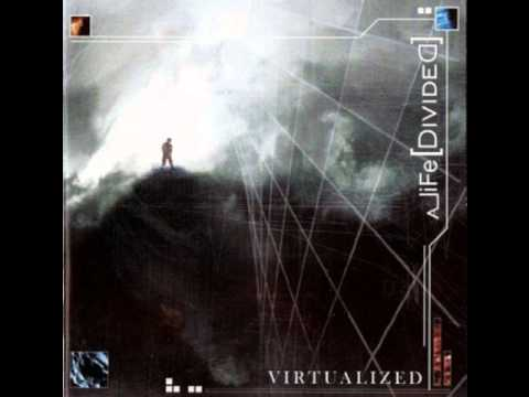 A liFE [DivideD] - Virtualized
