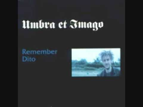 Umbra et Imago - Remember Dito